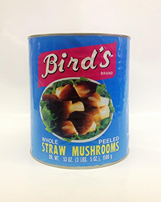 Straw Mushrooms, Whole & Peeled    Bird's   MU17106 24x15 oz (Broken)  MU17255 6xA10 (Med.)  MU17256 6xA10 (Small)
