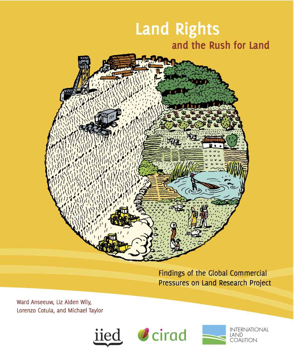 Land Rights and the Rush for Land