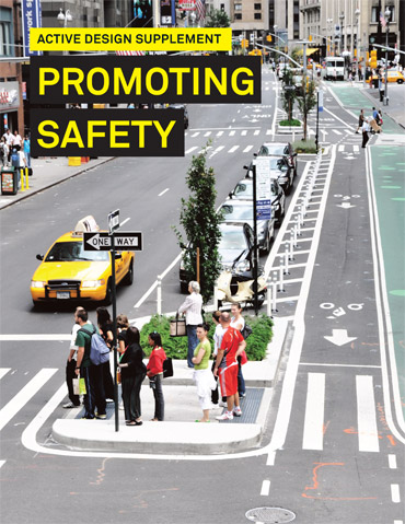 Active Design Supplement: Promoting Safety