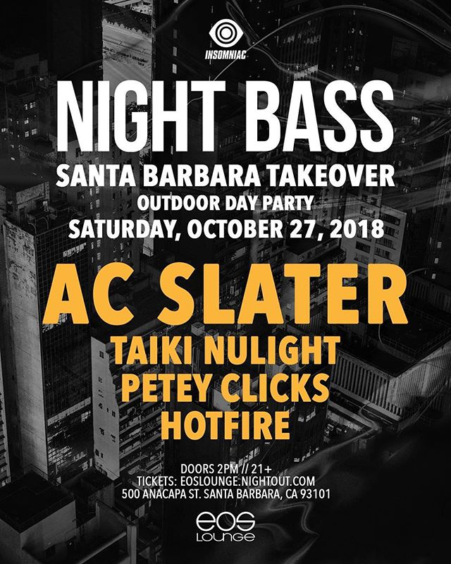 🌀NEW SHOW ANNOUNCEMENT🌀The @nightbass crew is taking over Eos October 27th!! Label boss @djacslater is cruising through SB and bringing @taikinulightuk , @peteyclicks , & @hotfiremusic !! Tickets go on sale Thursday @ 10am - link in bio 📍  #eoslounge #nightbass