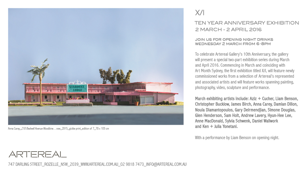 X/I TEN YEAR ANNIVERSARY EXHIBITION ARTEREAL GALLERY, SYDNEY For inquiries click here.