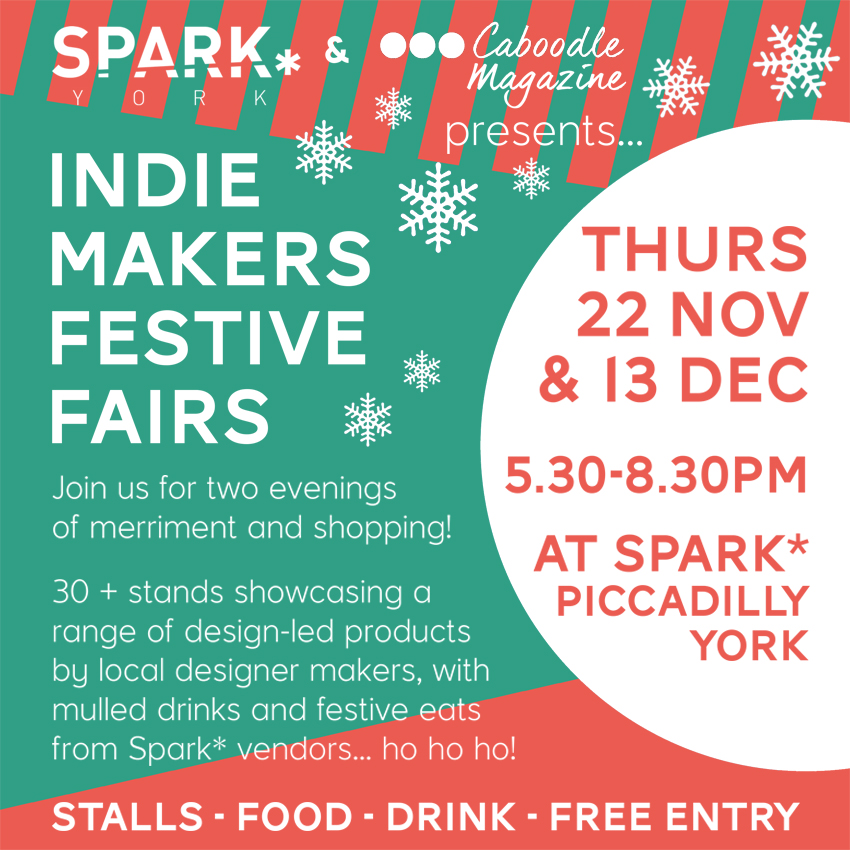 THURS 22ND NOVEMBER -  INDIE MAKERS FESTIVE FAIR