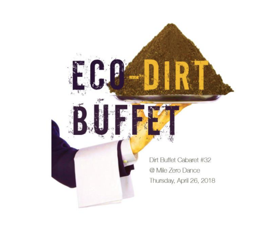The Eco-Dirt Buffet was a pop-up exhibition co-curated by Natalie Loveless and Jessie Beier that featured a cross-section of folks — artists, historians, theorists, performers, and multi-species makers — who experiment with multi-species responses to anthropogenic, or human-induced, climate change and its coming provocations. The exhibition was structured as a 'buffet' of durational performances that the audience was invited to explore using this menu.