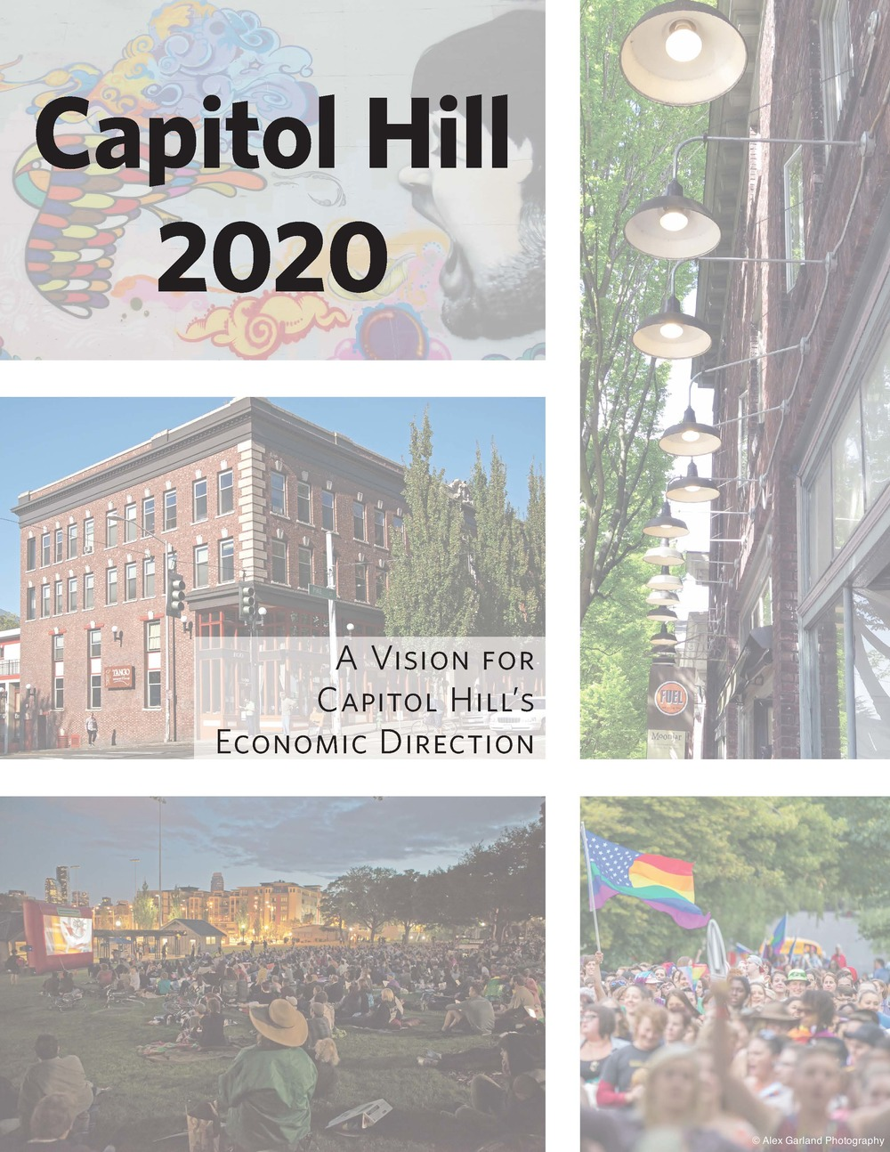 Capitol Hill 2020:    A Vision for Capitol Hill's Economic Direction   Seattle, WA