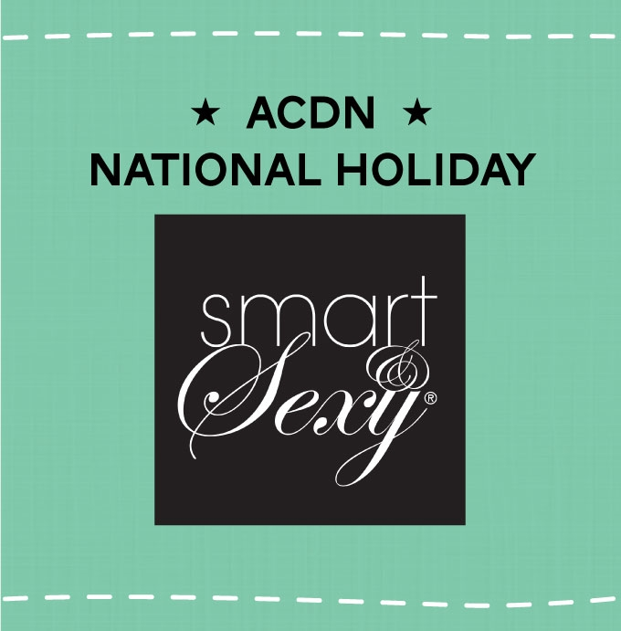 ACDN National Smart & Sexy Day