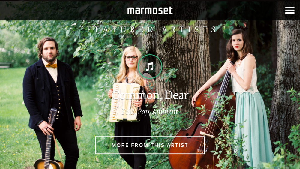Marmoset chose Common, Dear as one of their featured artists of the week.