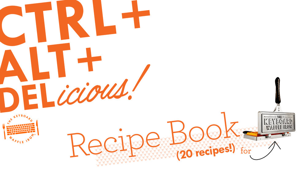 HERE'S OUR PDF RECIPE BOOK! - Right-click to download, single-click to view in browser.