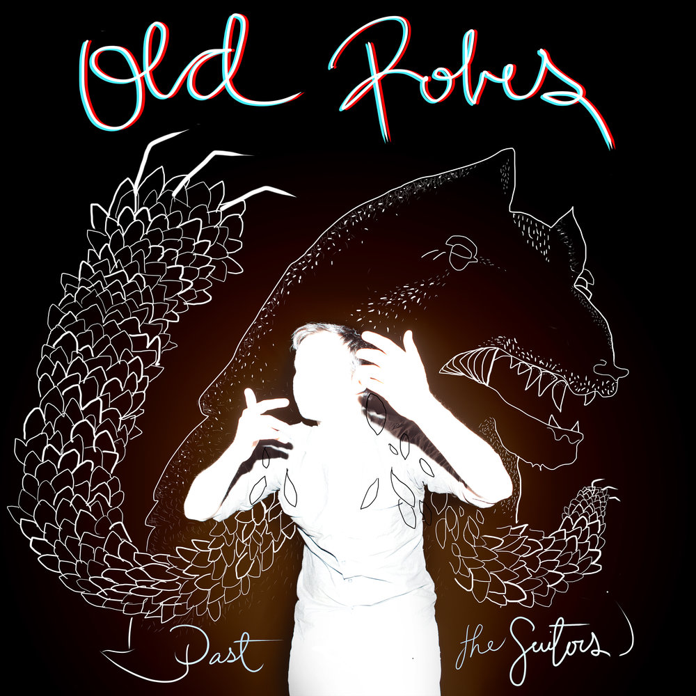 Old Robes -  Past the Suitors  (2012)