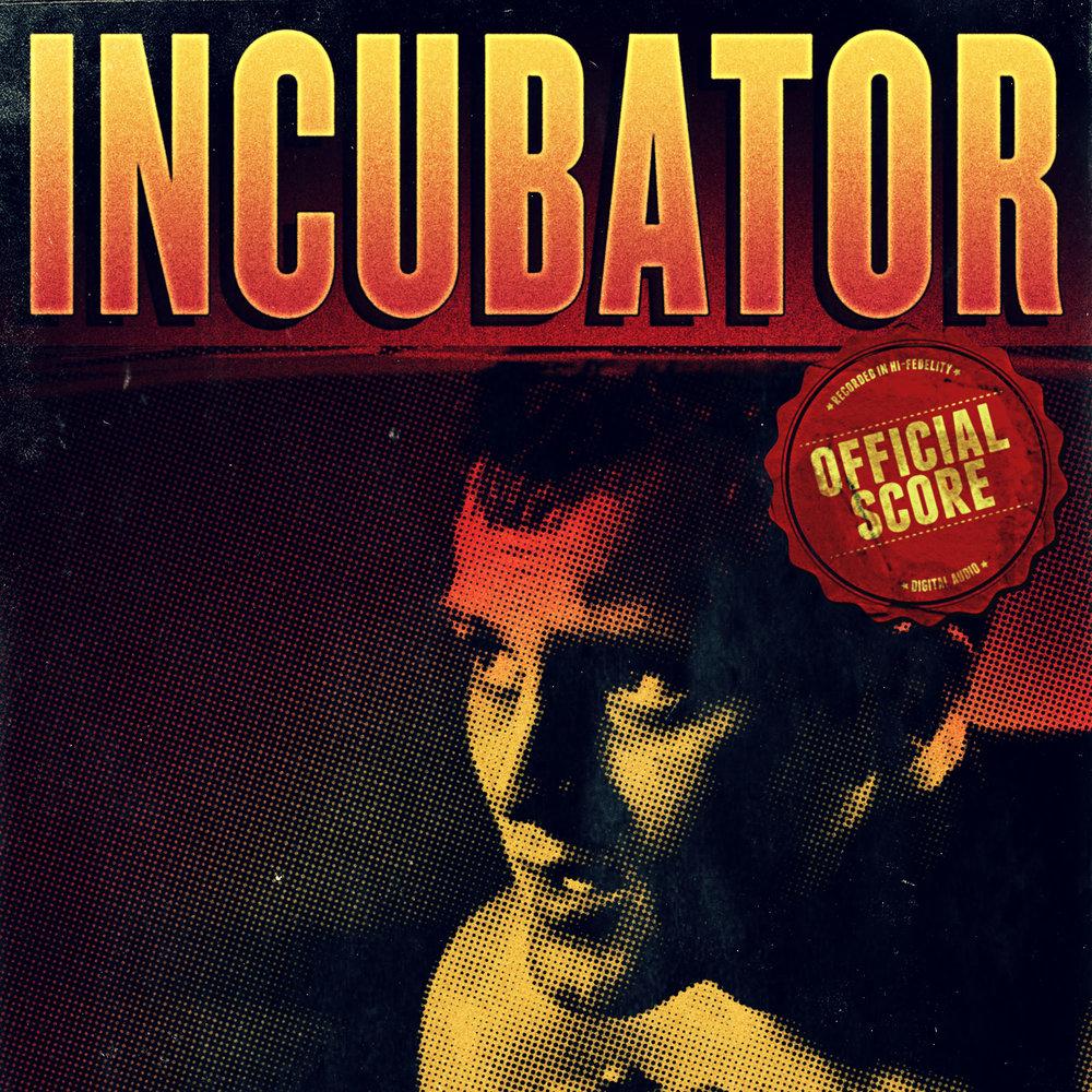 INCUBATOR - Official Score