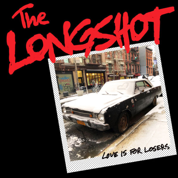 The Longshot • Love is for Losers