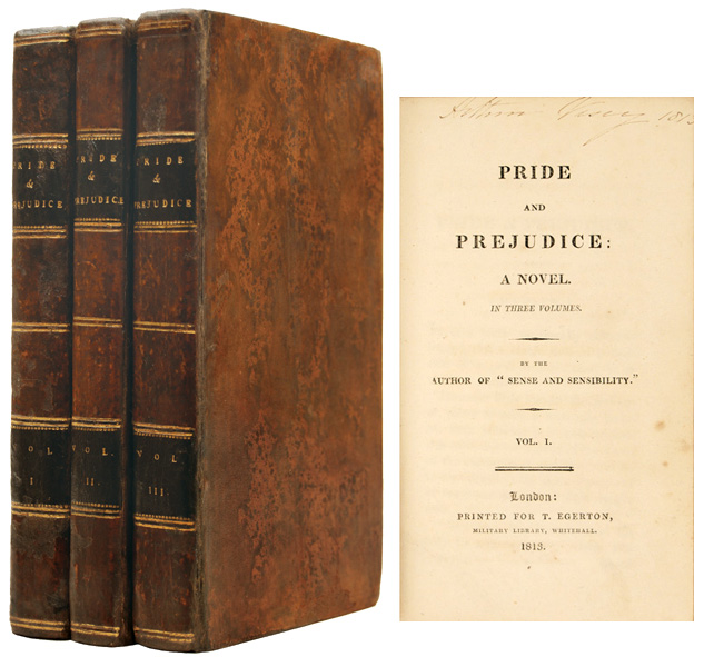 First edition of Pride and Prejudice by  T. Egerton, Whitehall in January 1813.