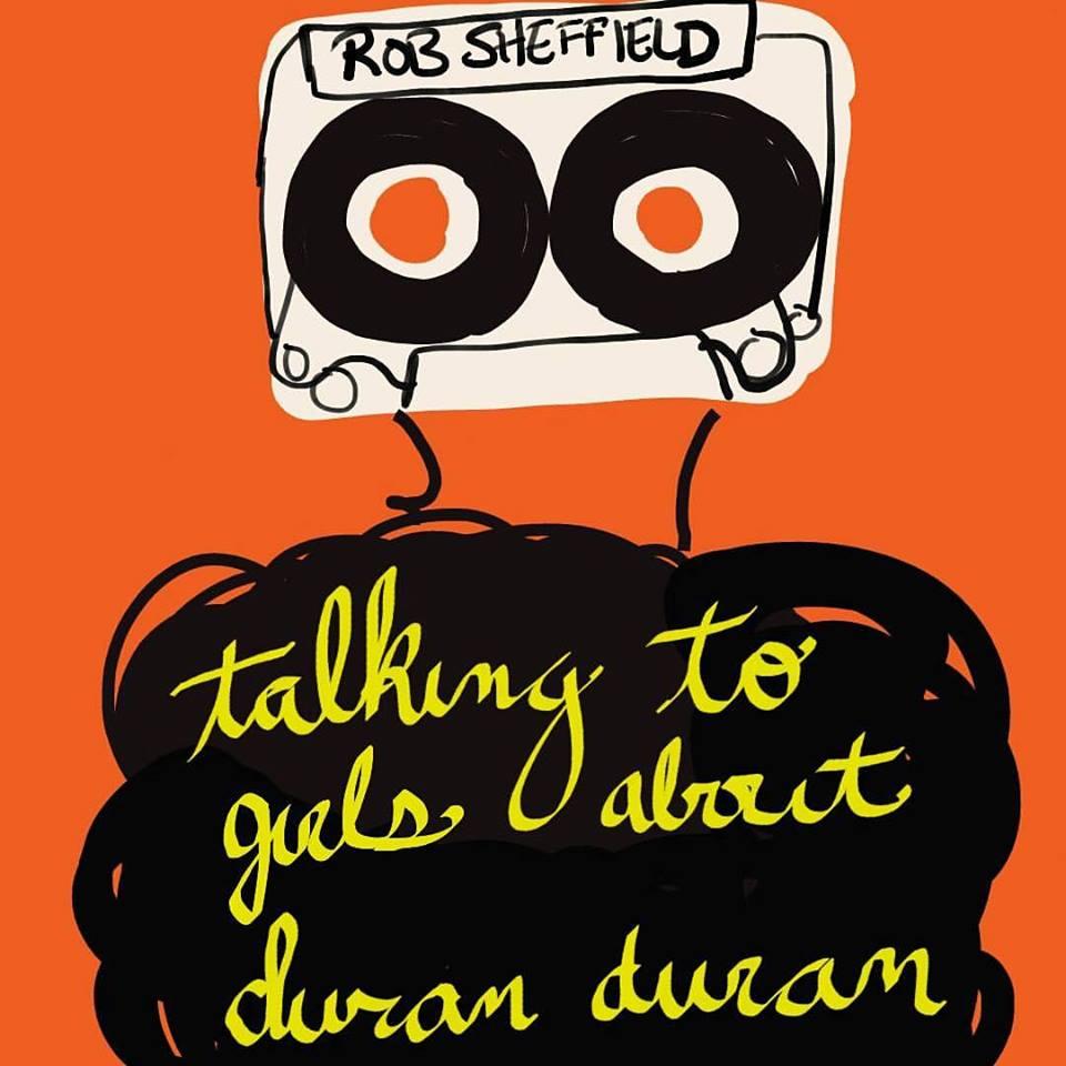 61- talking to girls about duran duran.jpg