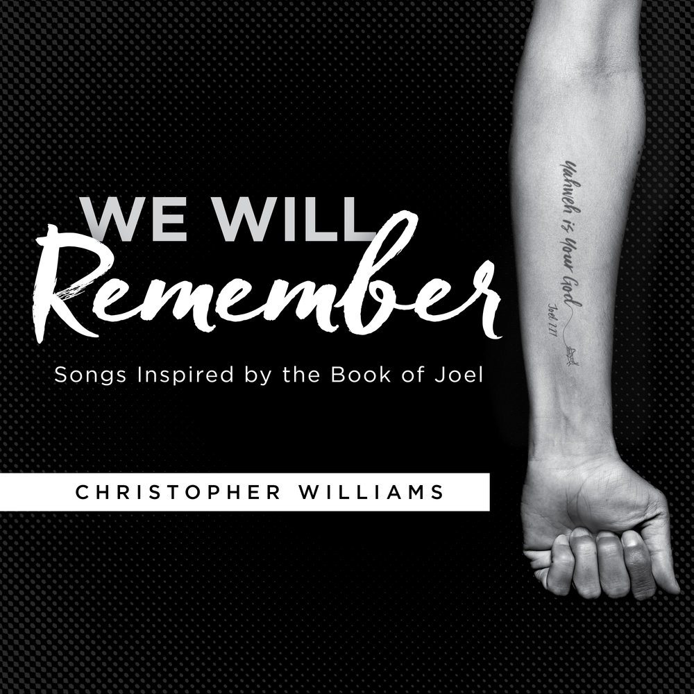 We Will Remember: Songs Inspired by the Book of Joel