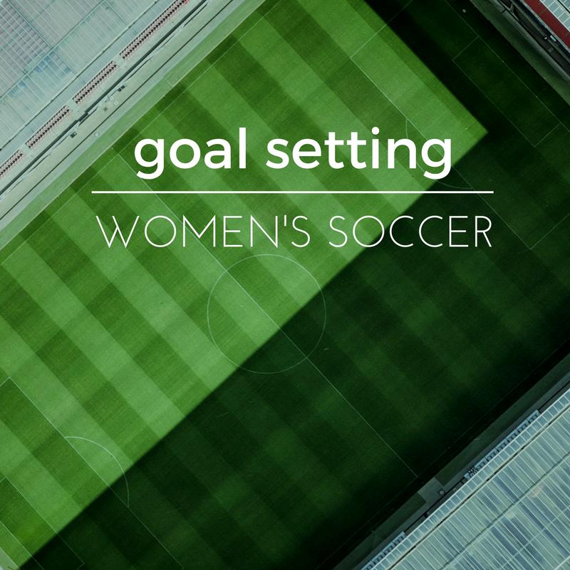 Free goal setting worksheet for women\'s soccer — Soccer Girl Gear