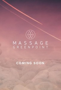Massage Greenpoint will open next month!