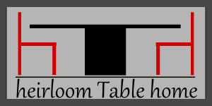 heirloom Table home