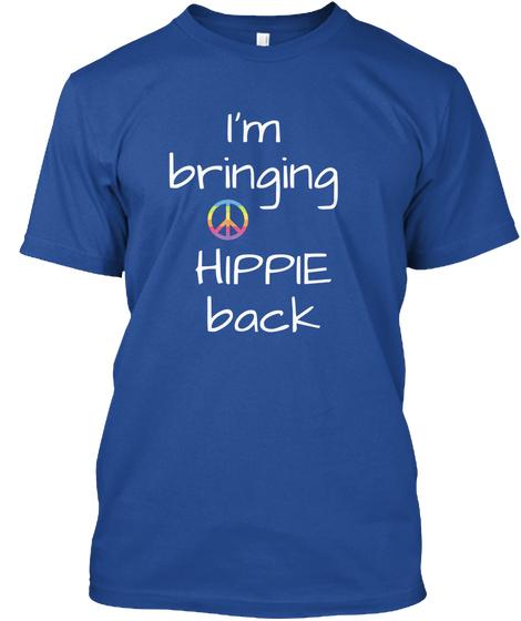 I'm Bringing Hippie Back - BUY HERE!