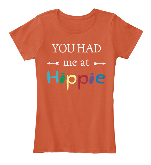 You Had Me At Hippie - BUY HERE!