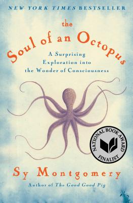 """Sy Montgomery's The Soul of an Octopus is a Jane Goodall-take on cephalopods. It is a beautiful insight into one of the least understood creatures of the deep. While most are likely aware of an octopus's incredible ability to change its size, shape and camouflage, did you know that octopuses know and remember faces? That they appear have different personalities? That they are wily problem solvers? Montgomery brings her passion for a better understanding the natural world to aquarium tanks and the open ocean as scientists investigate not only how sentient these mysterious creature are, but how such sentience even works! While octopuses have a walnut-sized """"brain"""" mainframe, their neural networks extend far beyond into their tentacles giving, in some sense, each tentacle a mind of its own! Join Montgomery and scientists as they study what makes a species that spends most of its life alone such a smart and social creature."""