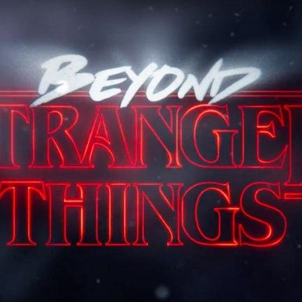 beyond_stranger_things.jpg