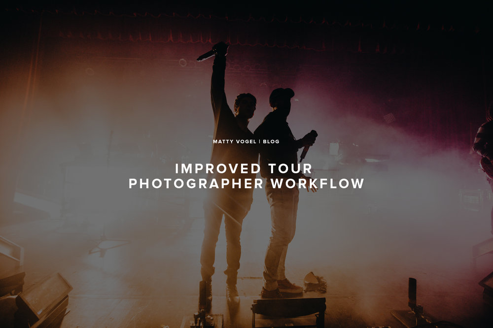 music_photographer_workflow_matty_vogel_featured.jpg
