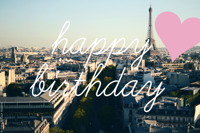 Happy Blog Birthday by Carin Olsson (Paris in Four Months)