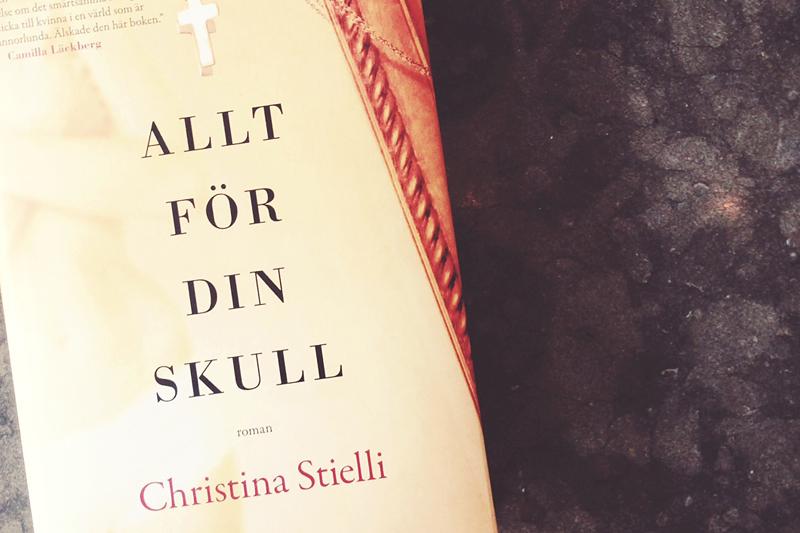 Allt för din skull av Christina Stielli