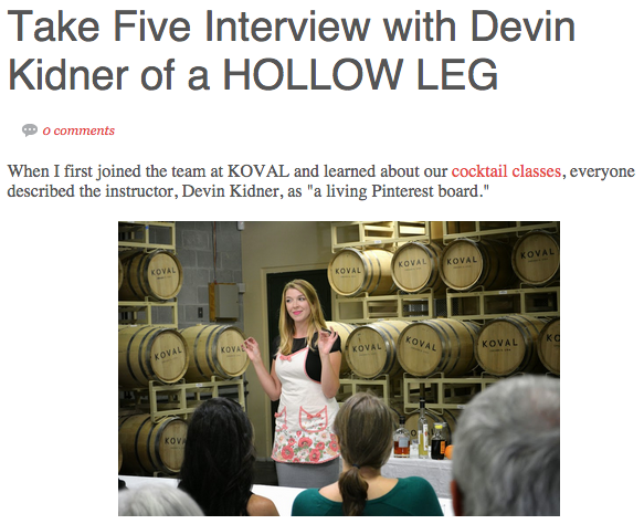 Did you know Devin of HOLLOW LEG teaches cocktail classes over at KOVAL? Get to know her and the classes over here!