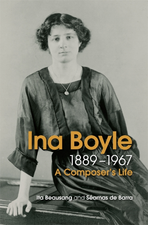 Ina Boyle (1889-1967): A Composer's Life  by Ita Beausang and Seamas de Barra.