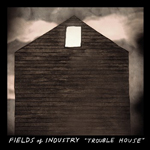 Trouble House  Fields of Industry Arts vs Entertainment