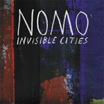 Invisible Cities  NOMO Ubiquity