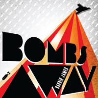 Bombs Away  Darrin James Independent Digital Release
