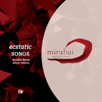 ecstatic songs mirabai women's choir Blue Griffin Records