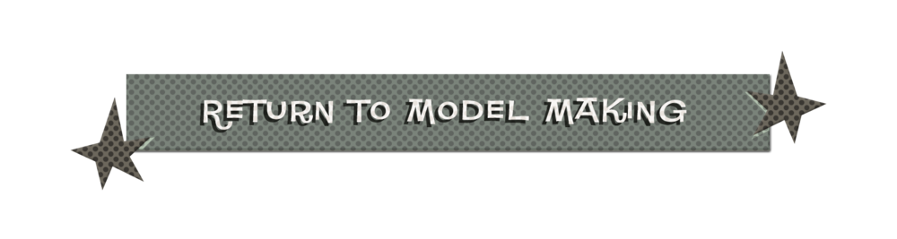 RETURN TO MODEL MAKING.png