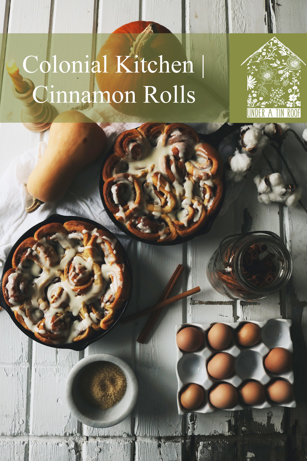 Colonial Kitchen | Cinnamon Rolls - Under A Tin Roof