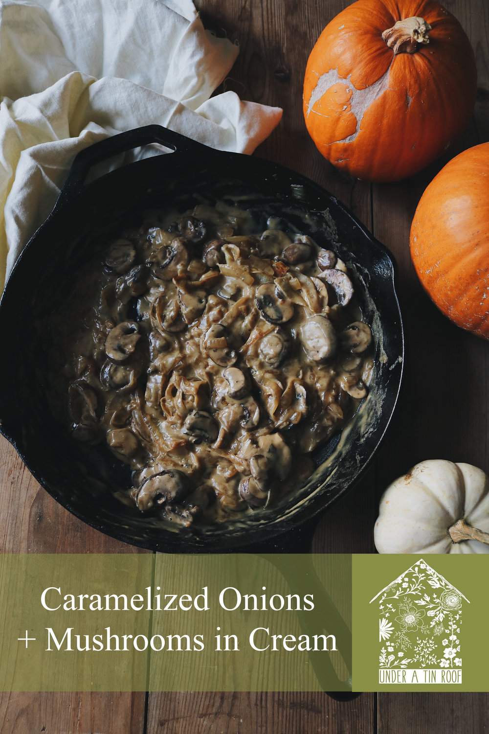 Colonial Kitchen | Mushrooms + Caramelized Onions in Cream - Under A Tin Roof Blog