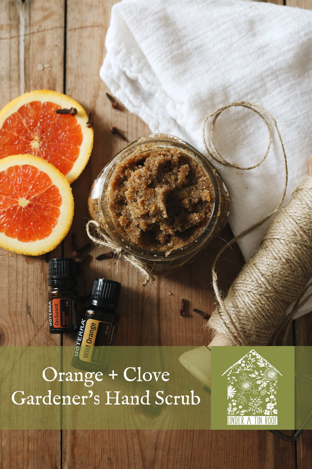 Orange and Clove Gardener's Hand Scrub - Under A Tin Roof Blog