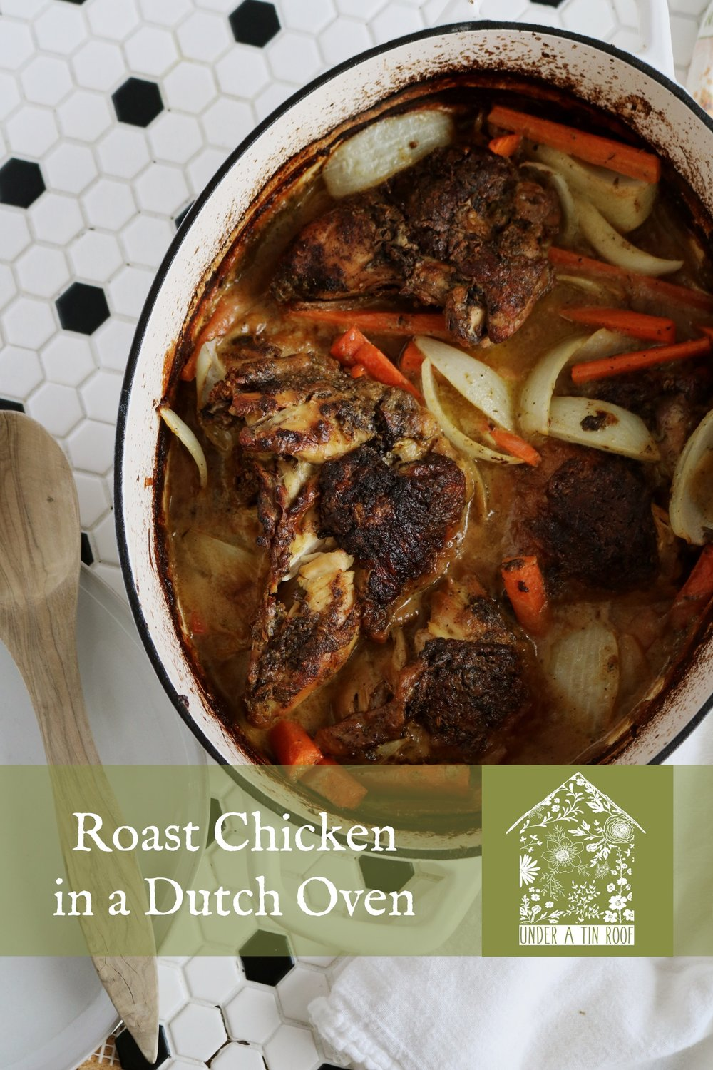 Roast Chicken in a Dutch Oven - Under A Tin Roof Blog