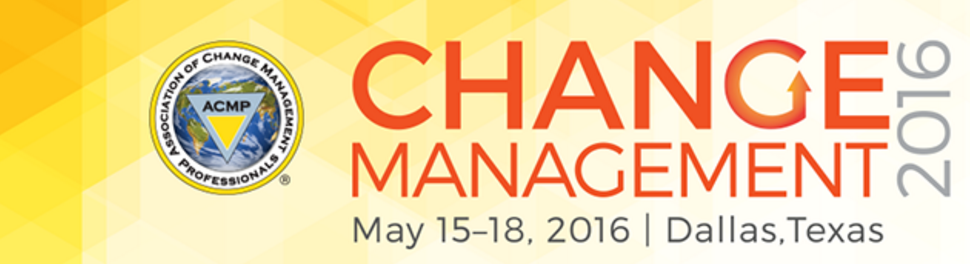 It's not too late to register for Change Management 2016 in Dallas, Texas, happening NEXT MONTH!