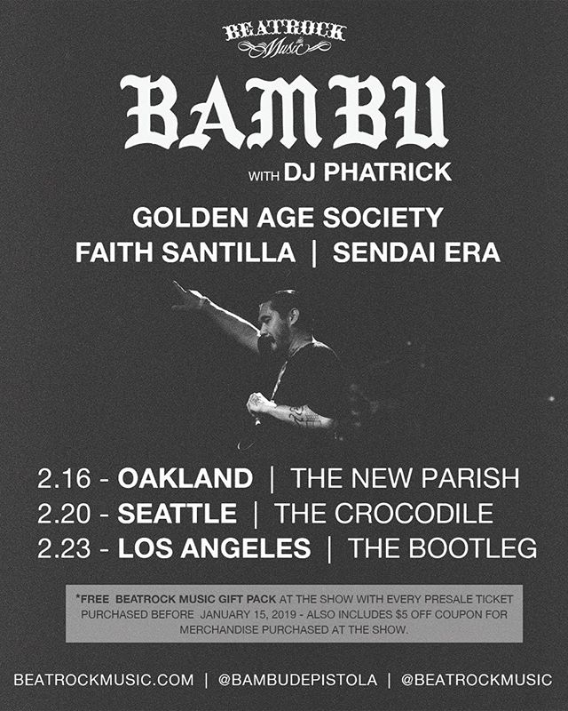We are excited and honored to announce that we will be supporting @bambudepistola and @djphatrick on the road in Seattle, Oakland and Los Angeles this February alongside @faithsantilla and @gahiphop | To all our Seattle supporters, the tour is stopping by the @thecrocodileseattle on Wednesday, February 20, 2019. let's pack it out ✊🏽 [[TICKETS IN BIO]]