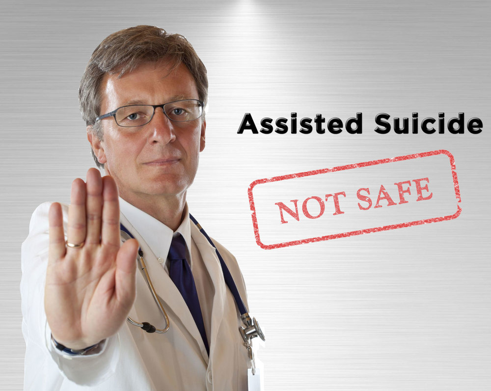 Assisted Suicide is not safe.