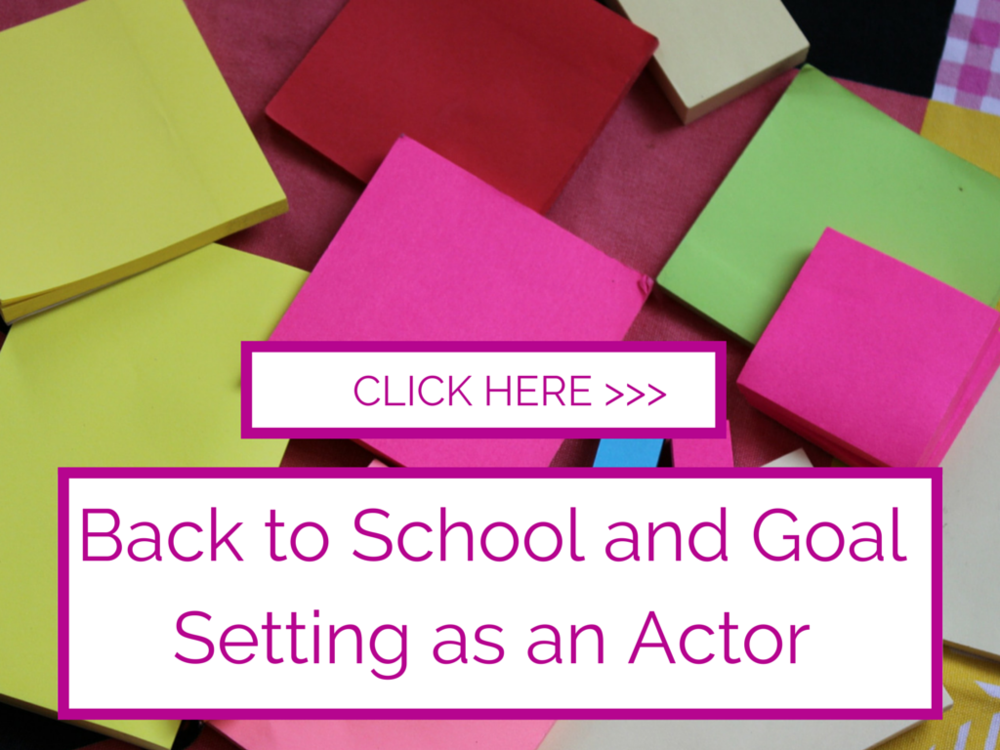 Back to work and goal setting as an actor