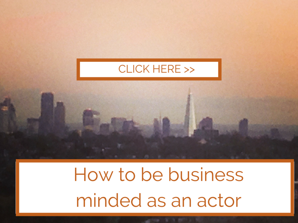 How to become more business minded as an actor