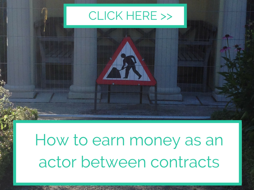 How to earn money between acting jobs