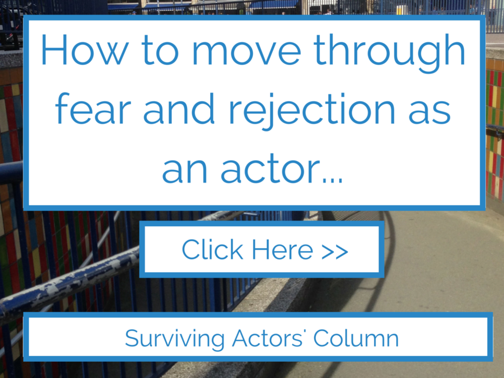 Rejection as an actor