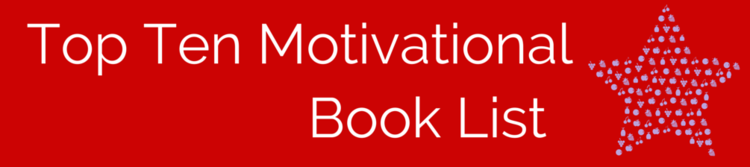 Top Ten Motivational Book List