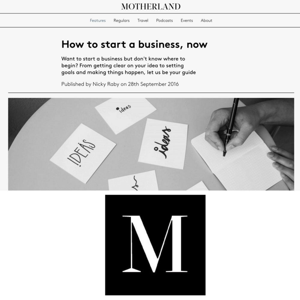 http://motherland.net/features/how-to-start-a-business-now/