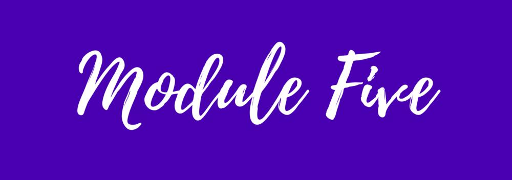 Module Five