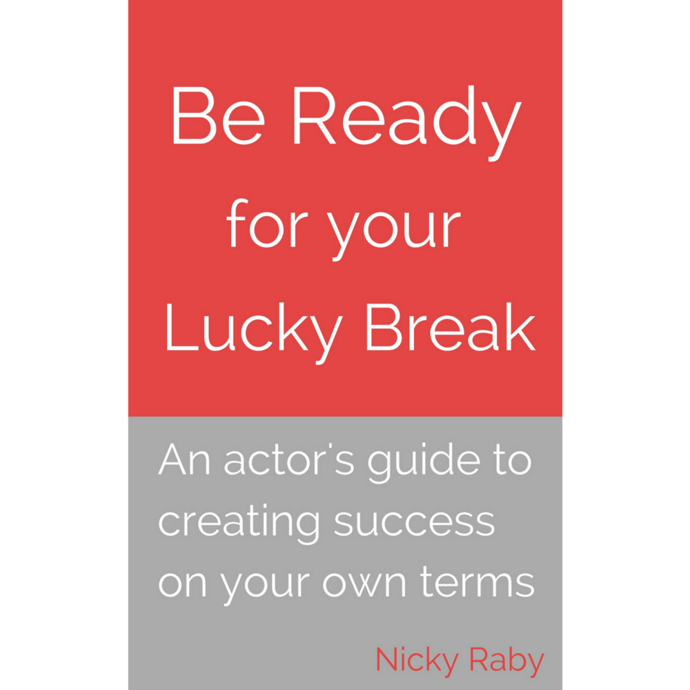 Be ready for your lucky break