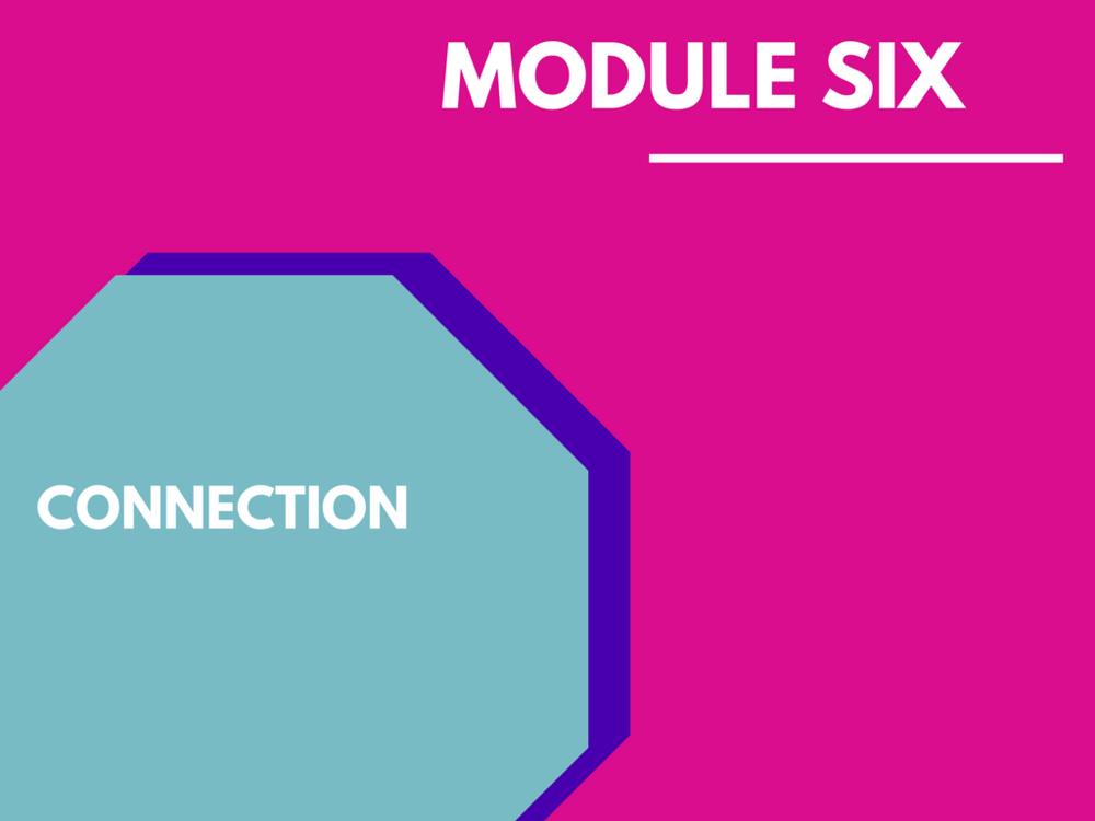 Module six